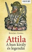 ATTILA - A HUN KIRÁLY ÉS LEGENDÁI - Ekönyv - BOZÓKY EDINA