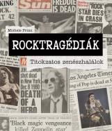 ROCKTRAGÉDIÁK - TITOKZATOS ZENÉSZHALÁLOK - Ekönyv - PRIMI, MICHELE
