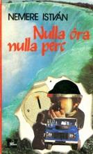 Nulla óra nulla perc - Ekönyv - Nemere István