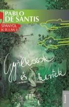 GYILKOSOK ÉS KERTEK - SPANYOL KRIMI - - Ekönyv - DE SANTIS, PABLO