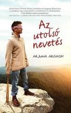 AZ UTOLSÓ NEVETÉS - Ekönyv - ARDAGH, ARJUNA