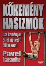 KŐKEMÉNY HASIZMOK - Ekönyv - TSATSOULINE, PAVEL