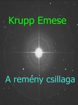 A remény csillaga - Ebook - Krupp Emese