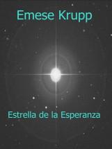 Estrella de la Esperanza - Ekönyv - Emese Krupp