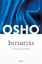 INTIMITÁS - A BIZALOM MŰVÉSZETE - FŰZÖTT, ÚJ! - Ebook - OSHO