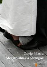 Megszólalnak a harangok - Ekönyv - Csonka Mónika