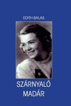 SZÁRNYALÓ MADÁR - Ekönyv - BALAS, EDITH