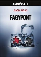 FAGYPONT - AMNÉZIA II. - Ekönyv - SHELLEY, DUNCAN