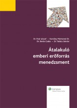 Átalakuló emberi erőforrás menedzsment  - Ekönyv - Dr. Poór József – Karoliny Mártonné Dr. – Dr. Berde Csaba – Dr. Takács Sándor