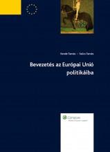 Bevezetés az Európai Unió politikáiba - Ekönyv - Kende Tamás, Szűcs Tamás