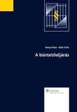 A büntetőeljárás - Ekönyv - dr. Farkas Ákos, dr. Róth Erika