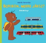 BORIBON, MERRE JÁRSZ? - BABAKÖNYV - Ekönyv - MARÉK VERONIKA