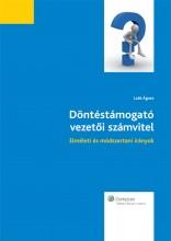 Döntéstámogató vezetői számvitel - Ekönyv - Laáb Ágnes