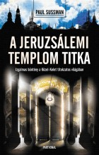 A JERUZSÁLEMI TEMPLOM TITKA - ÚJ! - Ekönyv - SUSSMAN, PAUL