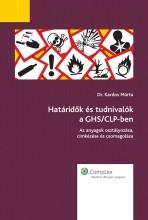 Határidők és tudnivalók a GHS/CLP-ben - Ekönyv - Dr. Kardos Márta