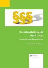 Kormánytisztviselők jogviszonya - Ekönyv - dr. Horváth István