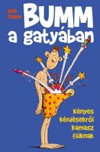 BUMM A GATYÁBAN - Ekönyv - FISHER, NICK