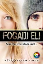 FOGADJ EL! - Ekönyv - RÁCZ-STEFÁN TIBOR