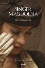 MINDHALÁLIG - Ebook - SINGER MAGDOLNA