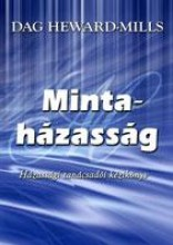 MINTAHÁZASSÁG - HÁZASSÁGI TANÁCSADÓI KÉZIKÖNYV - Ebook - HEWARD-MILLS, DAG