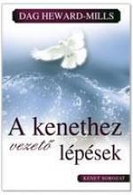 A KENETHEZ VEZETŐ LÉPÉSEK - Ekönyv - HEWARD-MILLS, DAG