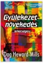 GYÜLEKEZETNÖVEKEDÉS...LEHETSÉGES! - Ekönyv - HEWARD-MILLS, DAG