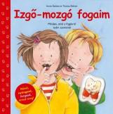 IZGŐ-MOZGÓ FOGAIM (ELMEX FOGKEFÉVEL) - Ekönyv - RADÜNZ, IWONA-RÖHNER, THOMAS