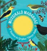 MUZSIKÁLÓ MADÁRHÁZ - A KALÁKA ÉS GRYLLUS VILMOS DALAI - Ekönyv - CENTRAL MÉDIACSOPORT (SANOMA)