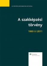 A szakképzési törvény (1993-2011) - Ekönyv - dr. Klész Tibor