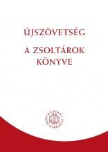 ÚJSZÖVETSÉG - A ZSOLTÁROK KÖNYVE (RÚF 2014) - Ekönyv - KÁLVIN KIADÓ