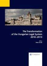 The Transformation of the Hungarian Legal System 2010–2013 - Ekönyv - Péter Smuk