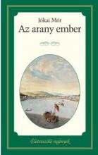 AZ ARANY EMBER - ÉLETRE SZÓLÓ REGÉNYEK - Ekönyv - JÓKAI MÓR