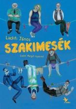 SZAKIMESÉK - Ebook - LACKFI JÁNOS