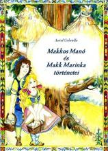 Makkos Manó és Makk Marinka történetei - Ekönyv - Antal Gabriella