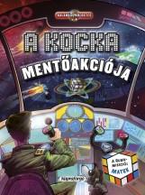 A Rubik-misszió: A kocka mentőakciója - Kalandos küldetés - Ekönyv - NAPRAFORGÓ KÖNYVKIADÓ