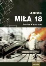 MILA 18 - TÚLÉLNI VARSÓBAN - Ekönyv - URIS, LEON