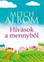 HÍVÁSOK A MENNYBŐL - Ebook - ALBOM, MITCH