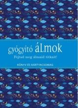 GYÓGYÍTÓ ÁLMOK - KÖNYV ÉS KÁRTYACSOMAG - Ekönyv - KOSSUTH KIADÓ ZRT.