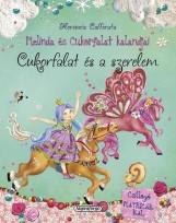 Cukorfalat és a szerelem - Melinda és Cukorfalat kalandjai - Ekönyv - CAFFERATA, FLORENCIA