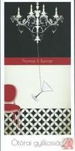 ÖTÓRAI GYILKOSSÁG - TANGÓ (KÉT TÖRTÉNET) - Ekönyv - BRUNNER TAMÁS