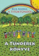 A TITOKTÜNDÉR - A TÜNDÉREK KÖNYVE - Ekönyv - BECK ANDREA
