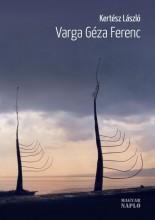 VARGA GÉZA FERENC - Ekönyv - KERTÉSZ LÁSZLÓ
