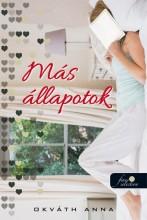 MÁS ÁLLAPOTOK - Ebook - OKVÁTH ANNA