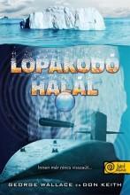 LOPAKODÓ HALÁL - Ekönyv - WALLACE, GEORGE-KEITH, DON