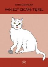 VAN EGY CICÁM: TEJFEL - Ekönyv - TÓTH MARIANNA