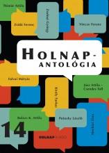 HOLNAP-ANTOLÓGIA 2014 - Ekönyv - HOLNAP KIADÓ