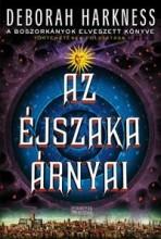 AZ ÉJSZAKA ÁRNYAI - MINDENSZENTEK-TRILÓGIA 2. - Ekönyv - HARKNESS, DEBORAH