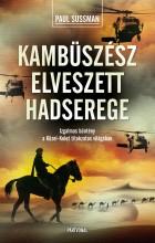 KAMBÜSZÉSZ ELVESZETT HADSEREGE - Ekönyv - SUSSMAN, PAUL