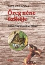 ÖREG NÉNE ŐZIKÉJE - STANCOLT VÁLTOZAT - Ekönyv - FAZEKAS ANNA