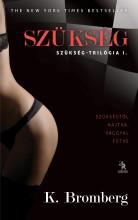 SZÜKSÉG - SZÜKSÉG-TRILÓGIA I. - Ekönyv - BROMBERG, K.